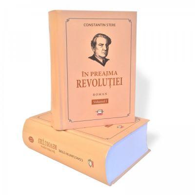 In preajma revolutiei. Volumul I si Volumul II | Constantin Stere