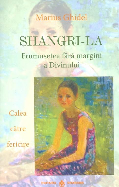 Shangri-La - frumusetea fara margini a Divinului
