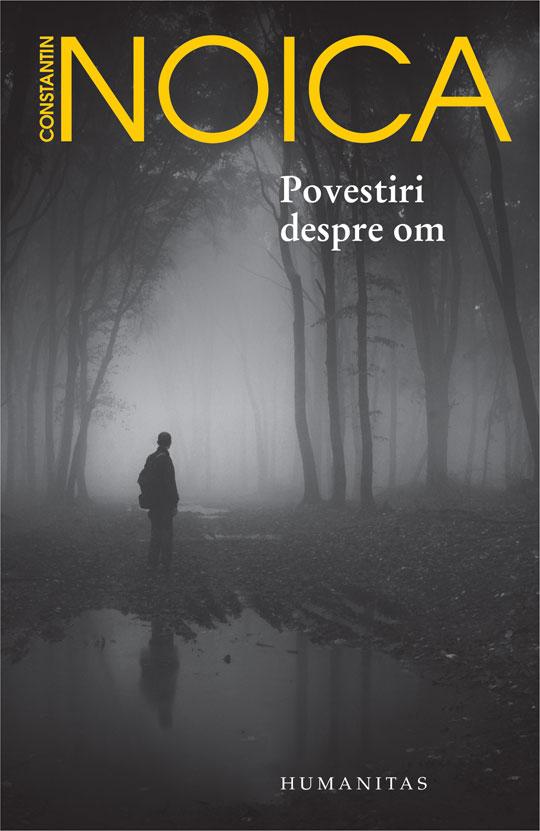Imagine Povestiri Despre Om - Constantin Noica