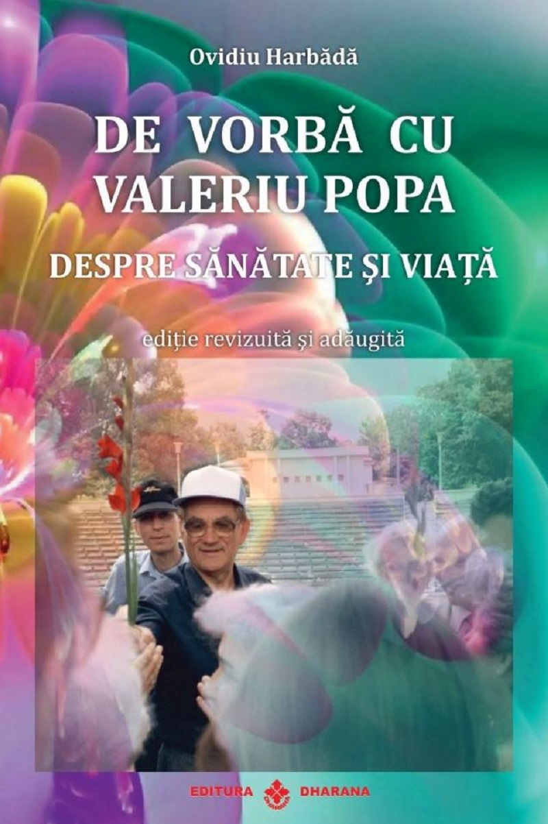 De vorba cu Valeriu Popa despre sanatate si viata (carte + DVD)