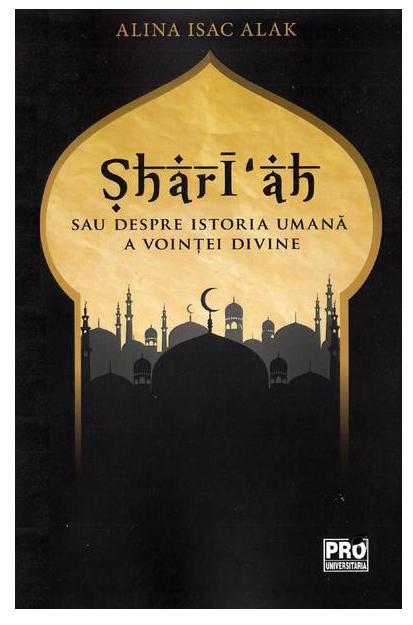 Shari'ah sau despre istoria umana a vointei divine