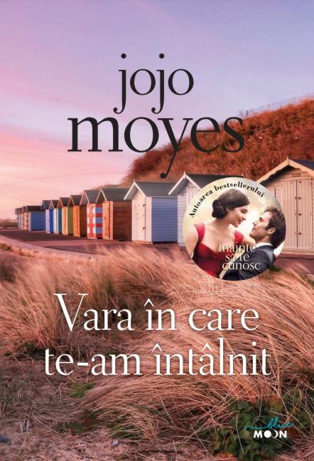 Vara in care te-am intalnit | Jojo Moyes
