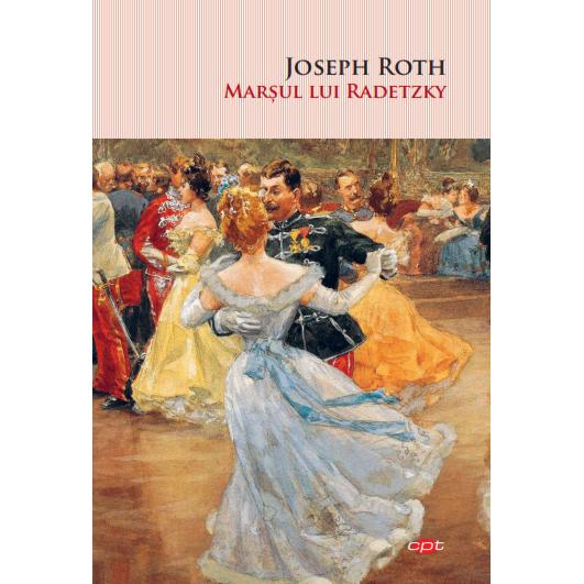 Marsul Lui Radetzky | Joseph Roth