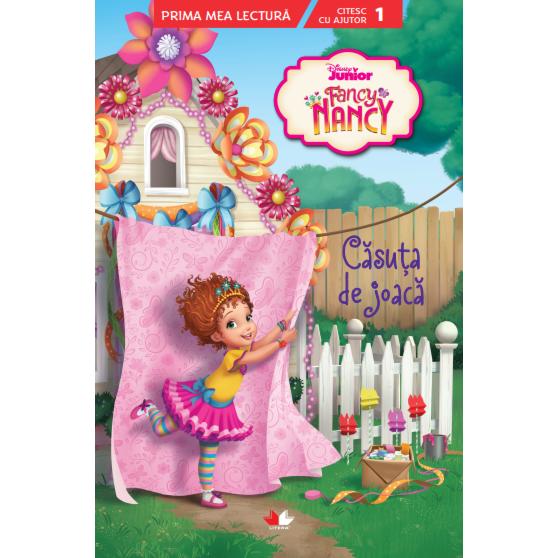 Imagine Fancy Nancy - Casuta De Joaca - Citesc Cu Ajutor (nivelul 1) -