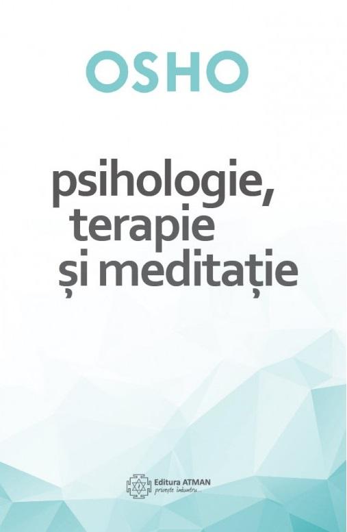Imagine Psihologie, Terapie Si Meditatie - Osho