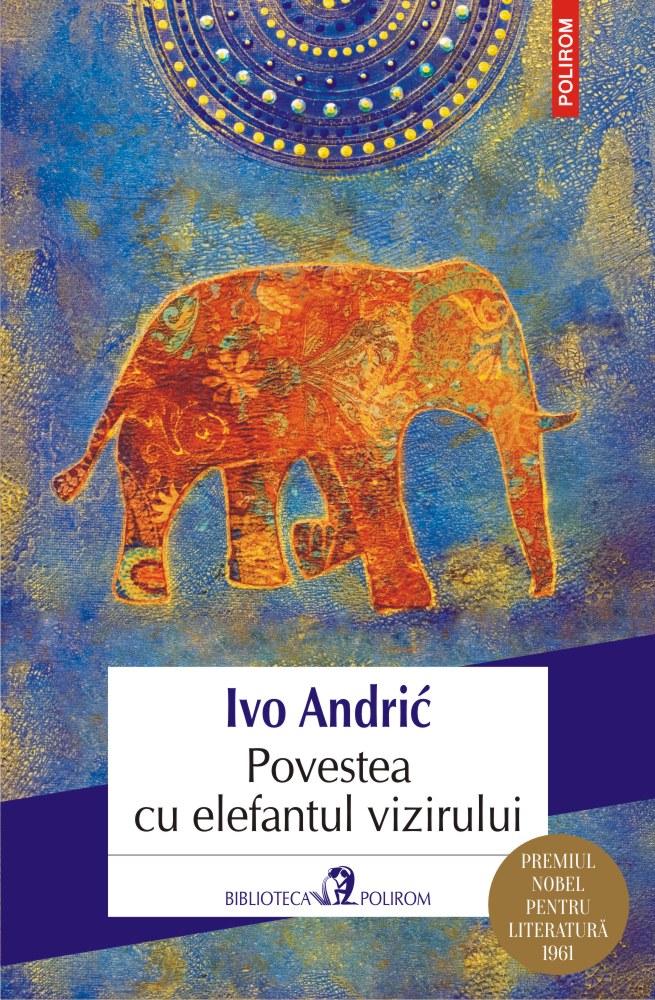 Povestea cu elefantul vizirului | Ivo Andric