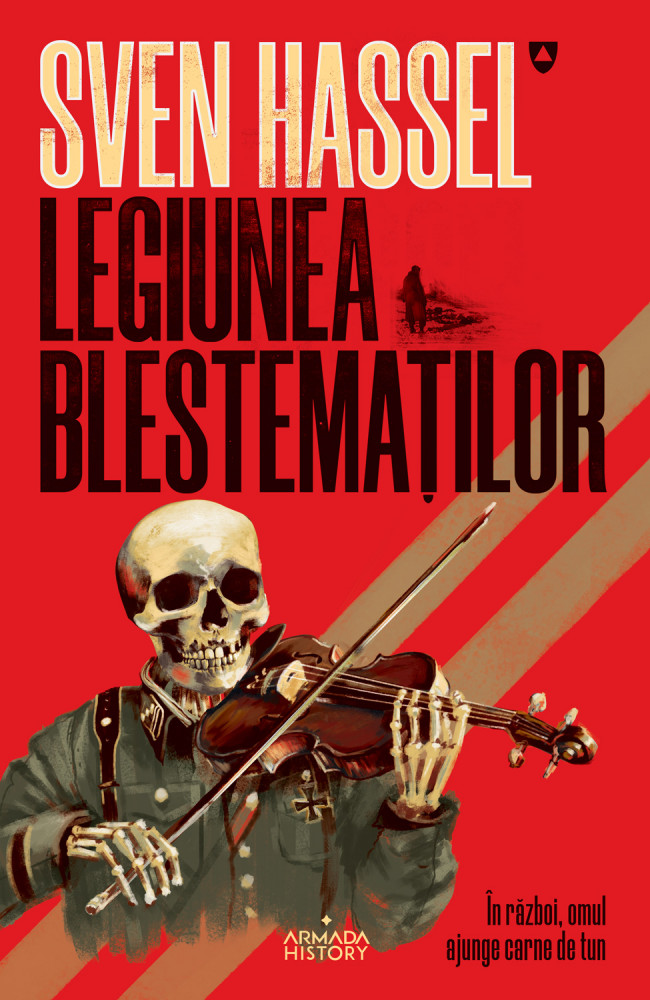 Legiunea Blestematilor | Sven Hassel