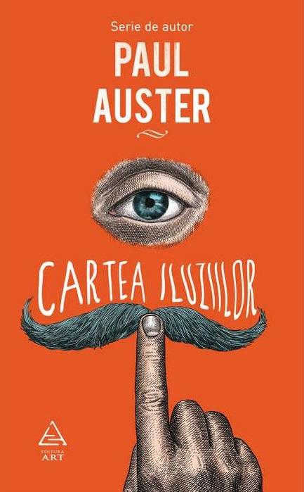 Cartea iluziilor | Paul Auster