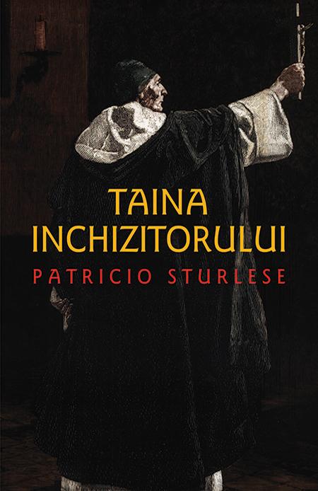 Taina Inchizitorului | Patricio Sturlese