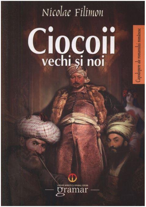 Ciocoii Vechi Si Noi | Nicolae Filimon