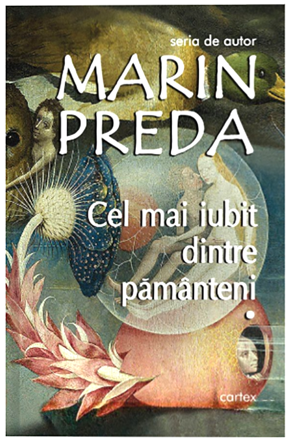 Cel mai iubit dintre pamanteni (3 volume)   Marin Preda