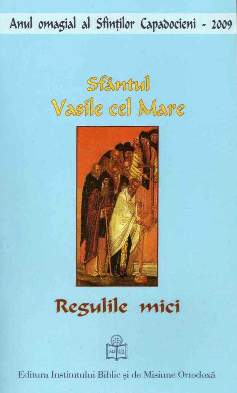 Regulile mici   Sfantul Vasile cel Mare