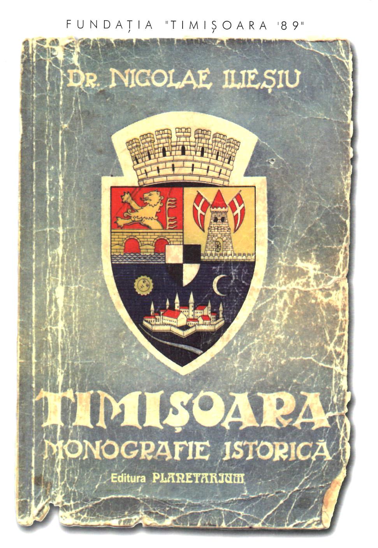 Timisoara - Monografie istorica (Lb. Romana)