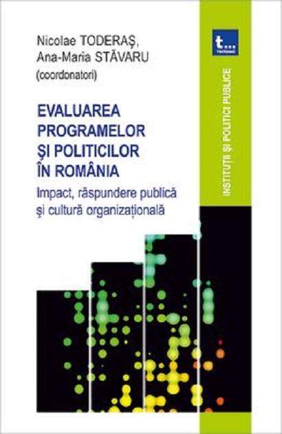 Evaluarea programelor si politicilor in Romania