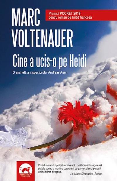 Cine a ucis-o pe Heidi? | Marc Voltenauer