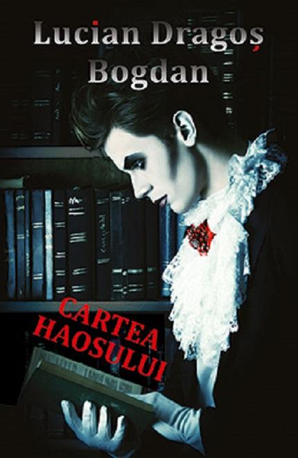 Cartea haosului | Lucian-Dragos Bogdan