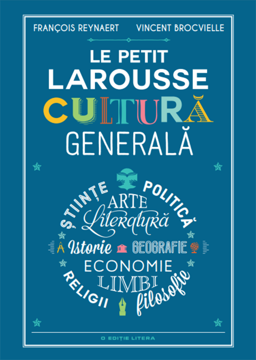 Le Petit Larousse. Cultura generala