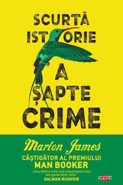 Scurta istorie a sapte crime   Marlon James