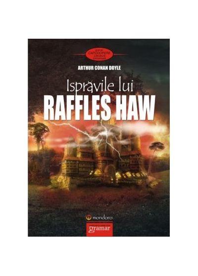 Ispravile lui Raffles Haw | Sir Arthur Conan Doyle
