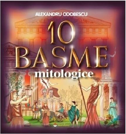 Imagine 10 Basme Mitologice - Alexandru Odobescu