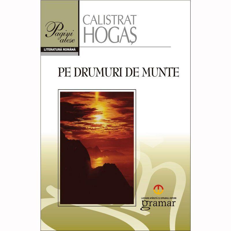 Pe drumuri de munte | Calistrat Hogas