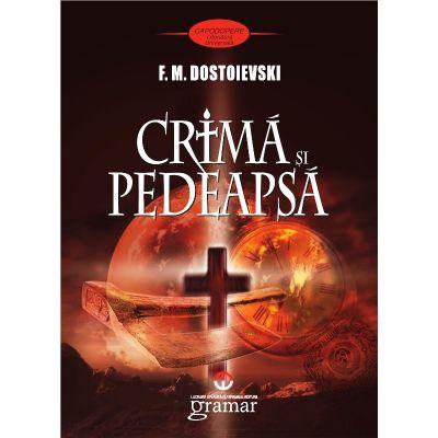 Crima si pedeapsa | Fyodor Dostoyevsky