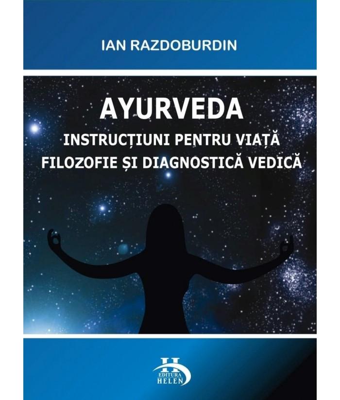 Instructiuni pentru viata filozofie si diagnostica vedica