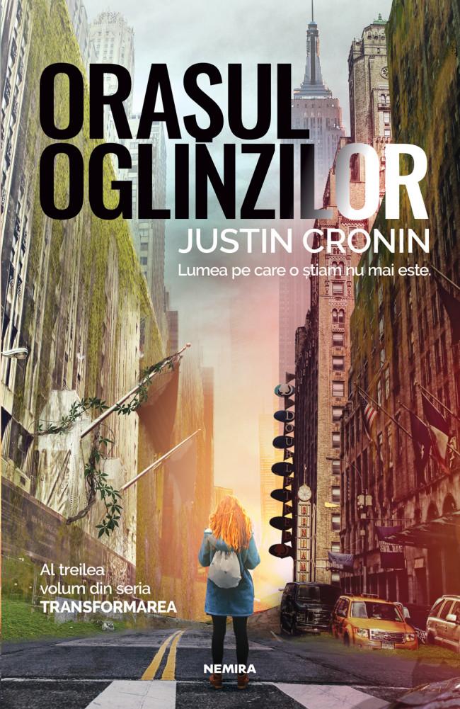 Imagine Orasul Oglinzilor - Justin Cronin