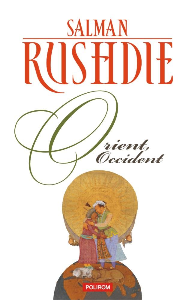 Orient, Occident | Salman Rushdie