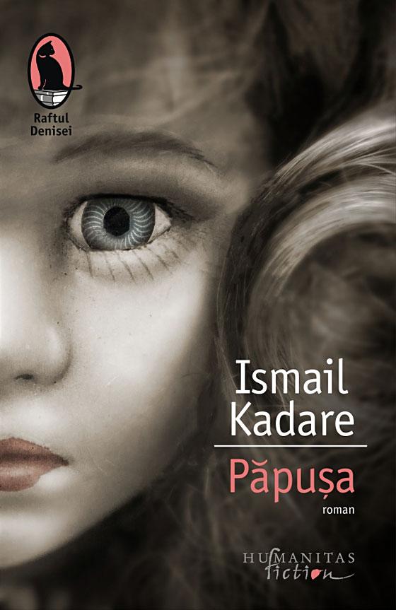 Papusa | Ismail Kadare