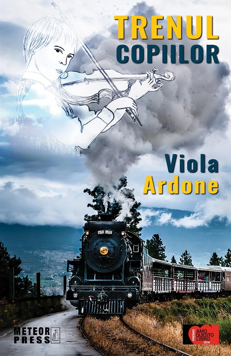 Trenul copiilor | Viola Ardone