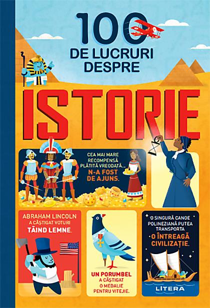 100 de lucruri despre istorie |
