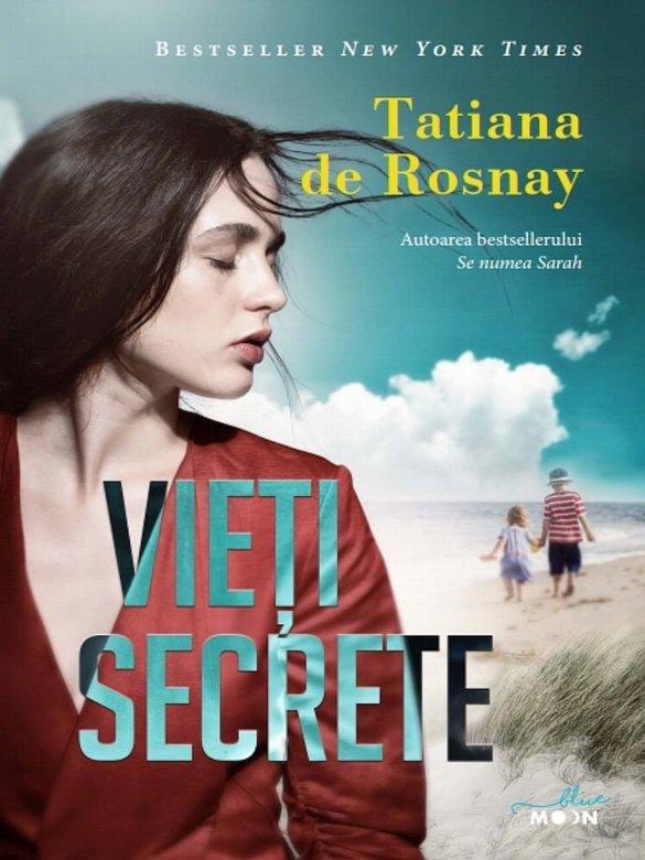 Vieti secrete | Tatiana De Rosnay