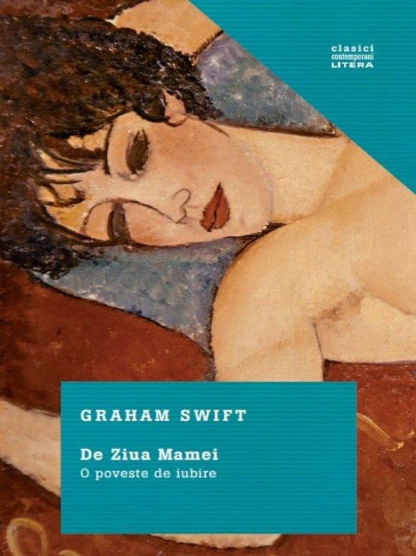De Ziua Mamei | Graham Swift