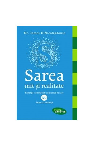 Sarea Mit Si Realitate | James Dinicolantonio