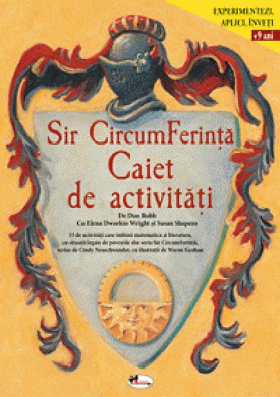 Sir CircumFerinta. Caiet de activitati