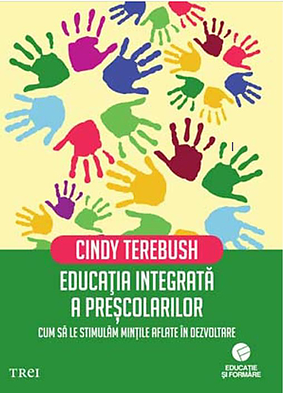 Imagine Educatia Integrata A Prescolarilor - Cindy Terebush