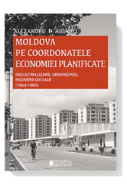Moldova pe coordonatele economiei planificate