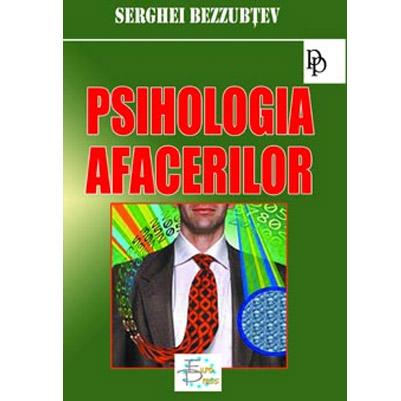 Imagine Psihologia Afacerilor - Serghei Bezzubtev