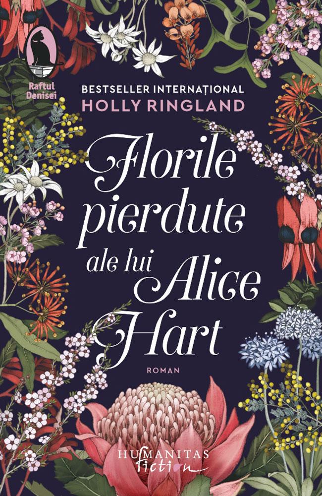 Florile pierdute ale lui Alice Hart | Holly Ringland