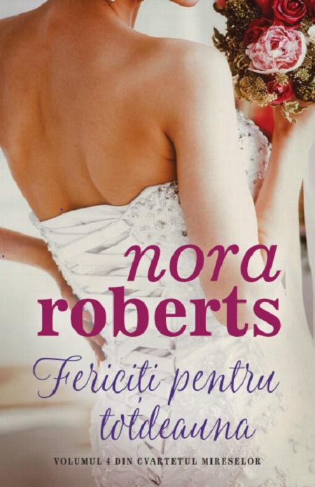 Fericiti pentru totdeauna   Nora Roberts