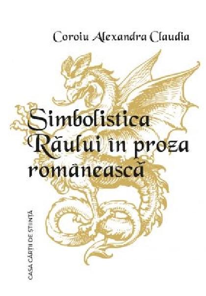 Simbolistica Raului in proza romaneasca