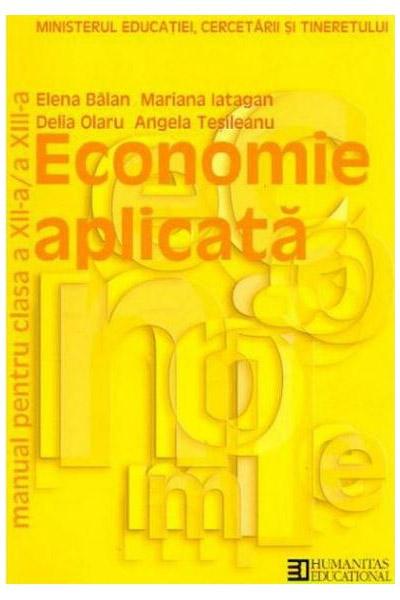 Manual economie aplicata clasa clasa a XII-a / a XIII-a