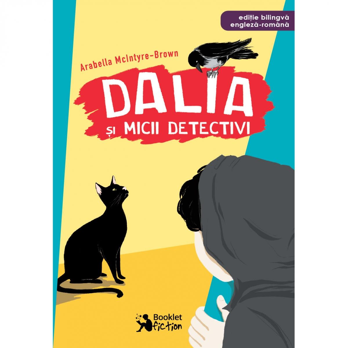 Dalia Si Micii Detectivi | Arabella Mcintyre-brown