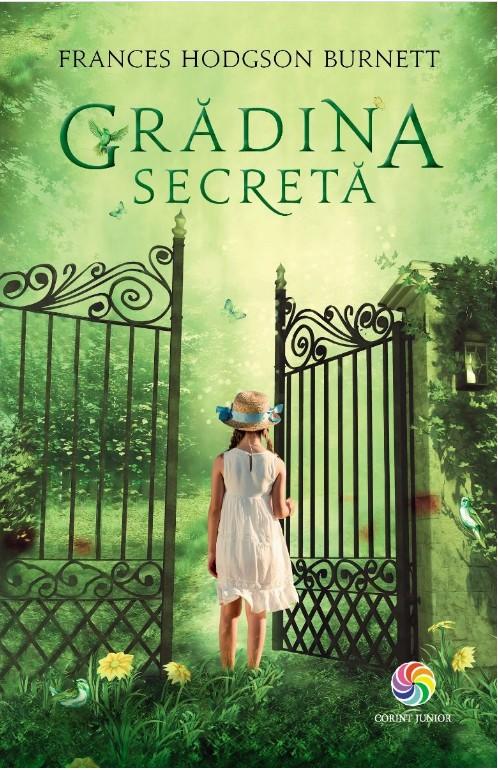 Gradina secreta | Frances Hodgson Burnett
