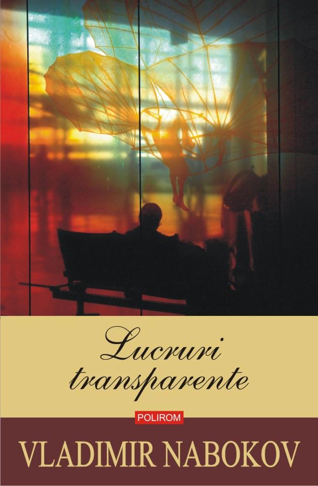 Lucruri transparente | Vladimir Nabokov