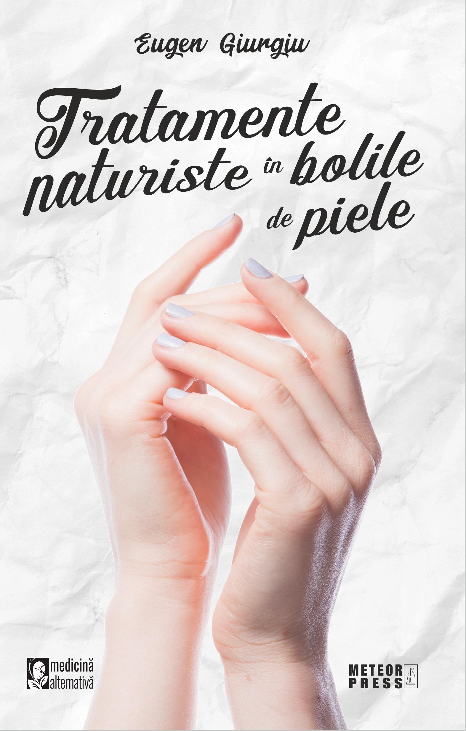 Tratamente naturiste in bolile de piele