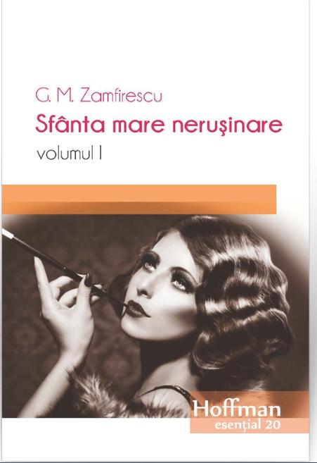Sfanta mare nerusinare | George Mihail Zamfirescu