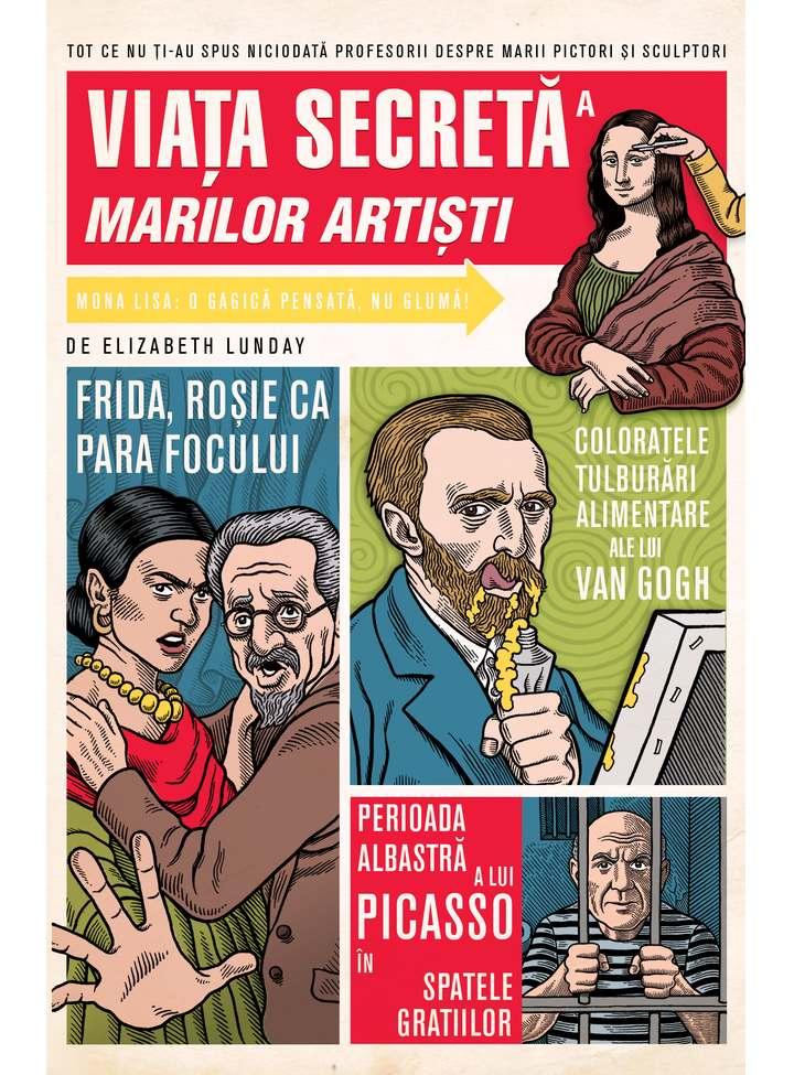 Viata secreta a marilor artisti