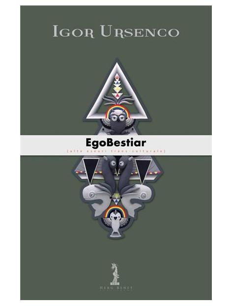 EgoBestiar | Igor Ursenco